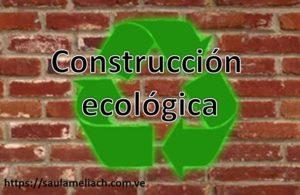 construccion ecologica
