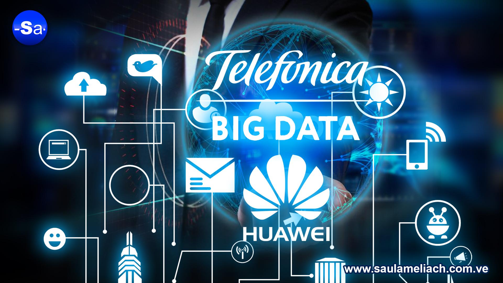 saul ameliach - Telefónica - Huawei