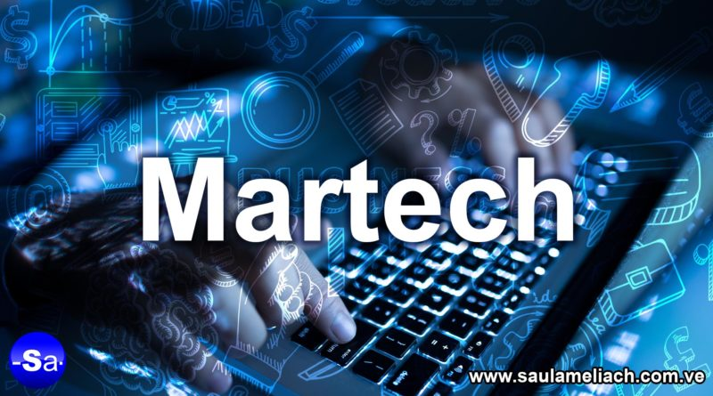 Martech: La fusión del marketing y la tecnología